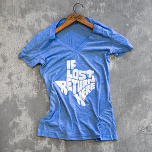 """If Lost Return Here"" Women's V-Neck T-Shirt – Light Blue"