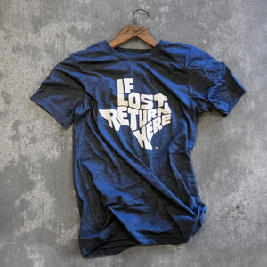 """If Lost Return Here"" T-Shirt – Navy"
