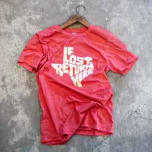 """If Lost Return Here"" T-Shirt – Red"
