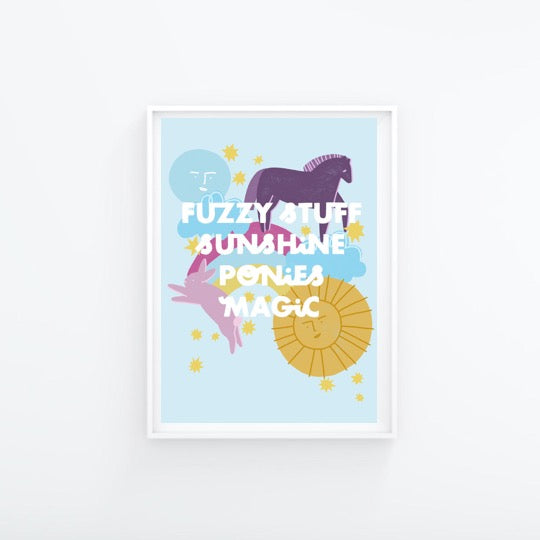 Fuzzy Stuff, Sunshine, Ponies and Magic A4 Print - Folk Like These