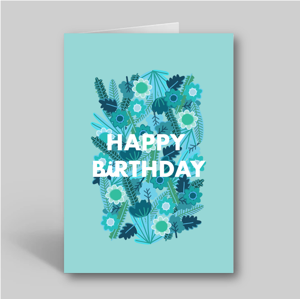 Happy Birthday Card- Teal Floral Illustration - Folk Like These