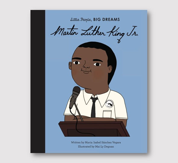 Little People, Big Dreams, Martin Luther King Jr - Folk Like These