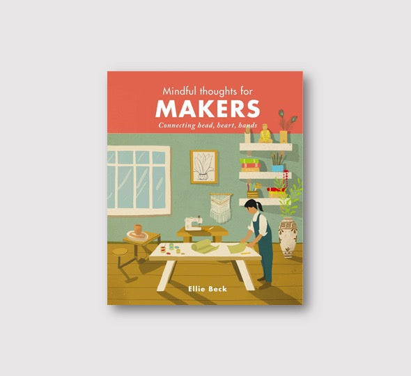 Mindful Thoughts for Makers - Folk Like These