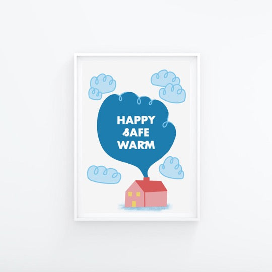 Happy Safe Warm A4 Print - Folk Like These