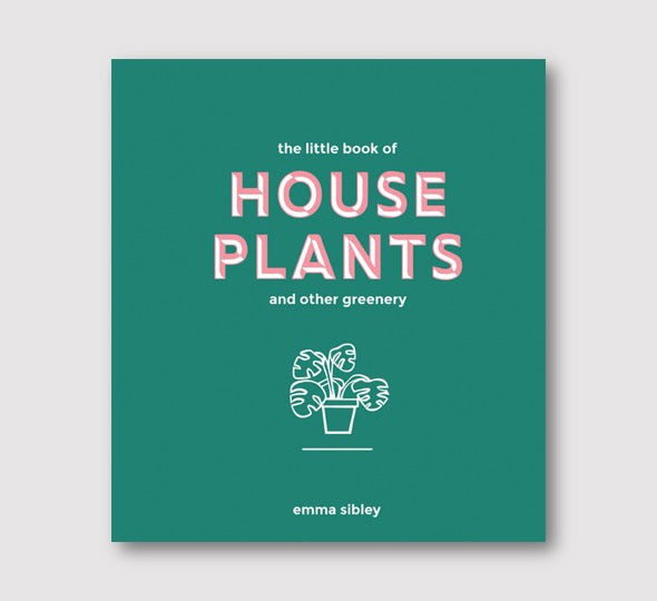 Little Book of House Plants and Other Greenery - Folk Like These