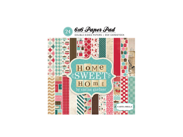 Carta Bella Home Sweet Home Collection 6 x 6 Paper Pad