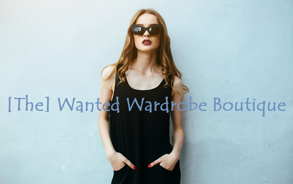 [The] Wanted Wardrobe Boutique