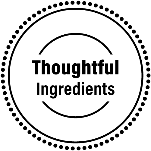 Thoughtful Ingredients