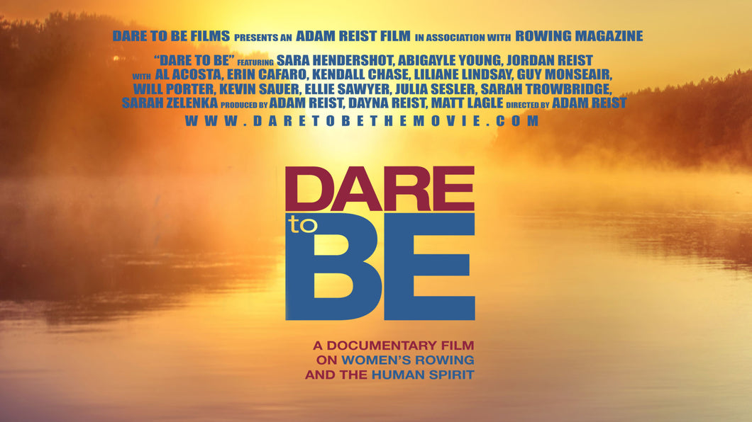 Dare to Be DVD | A Documentary Film on Women's Rowing and the Human Spirit.