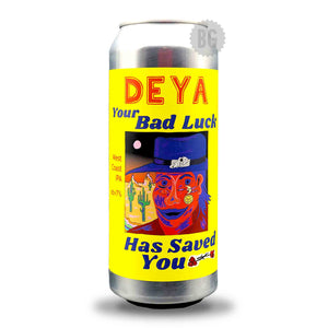DEYA Your Bad Luck Has Saved You | Buy Craft Beer Online Now | Beer Guerrilla