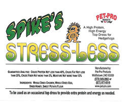 Spike's Delite Stress-Less