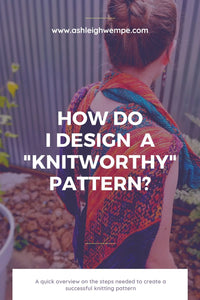 "How do I publish a ""knitworthy"" knitting pattern?"