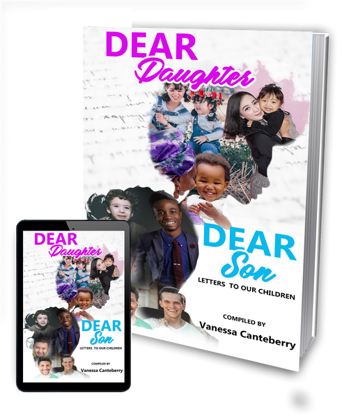 Dear Daughter/Dear Son: Letters to our children
