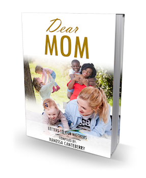 Dear Mom: Letters To Our Mothers