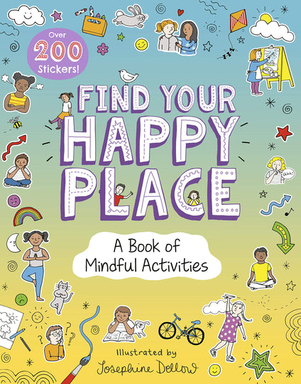 Find Your Happy Place: A Book of Mindful Activities