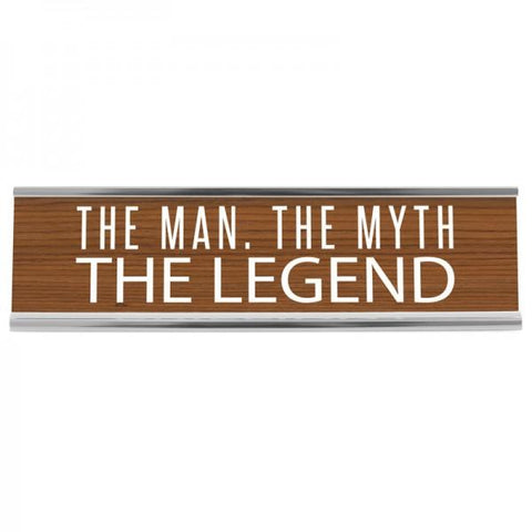 "8"" Desk Sign - Man Myth Legend"
