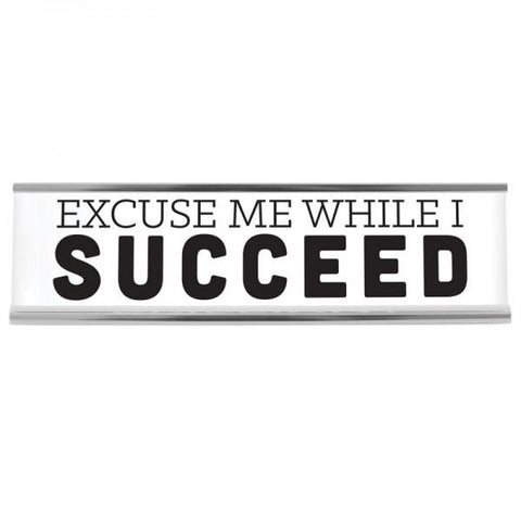 "8"" Desk Sign - Succeed"