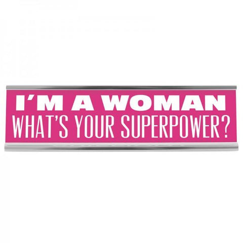 "8"" Desk Sign - Superpower"