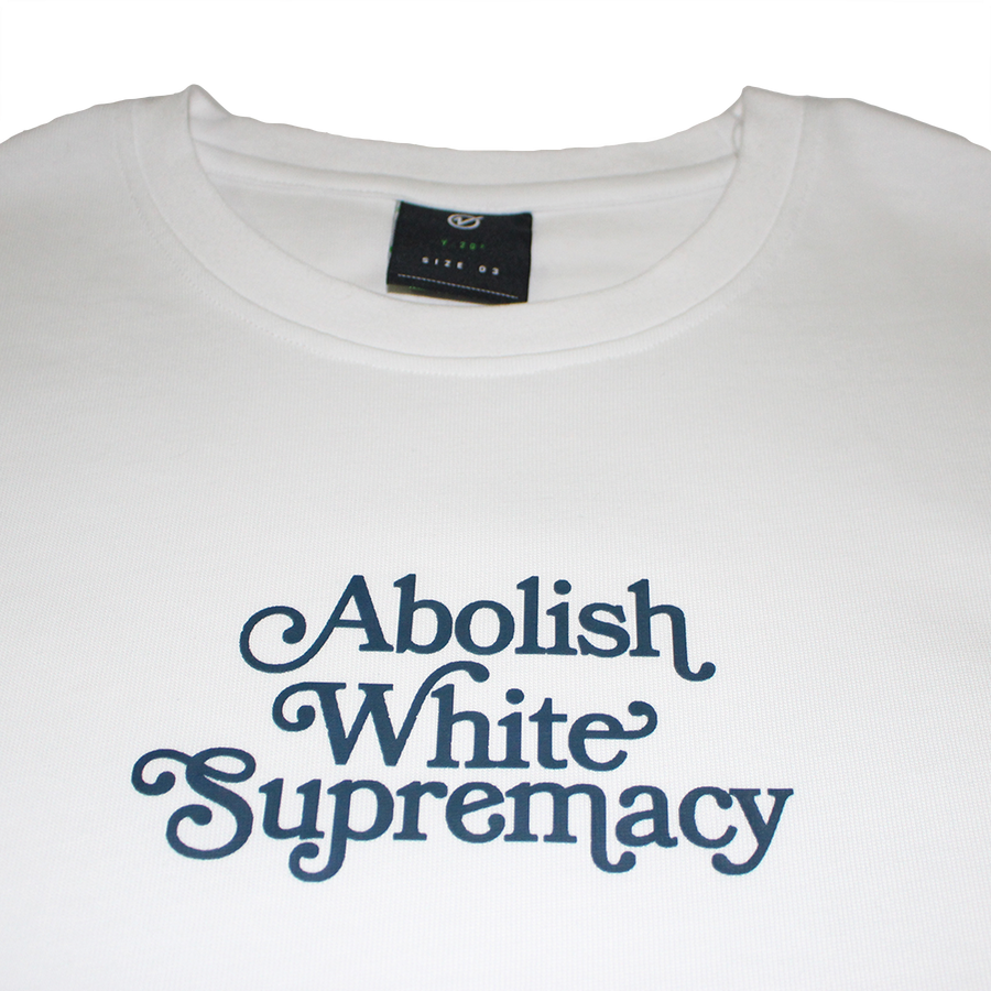 Abolish White Supremacy