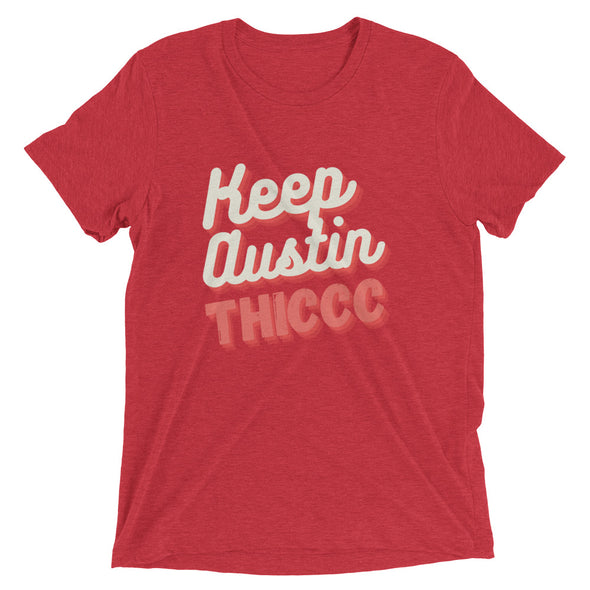 Keep Austin THICCC Shirt