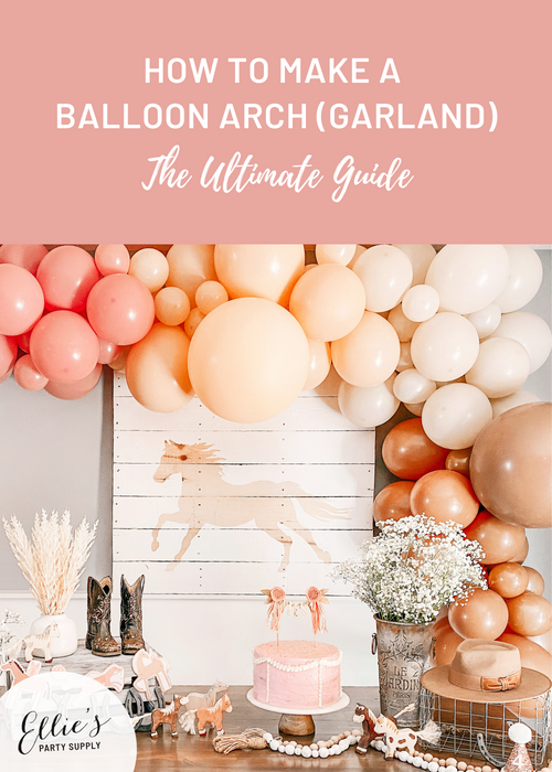 How to Make a Balloon Arch a.k.a. Balloon Garland: The Ultimate Guide