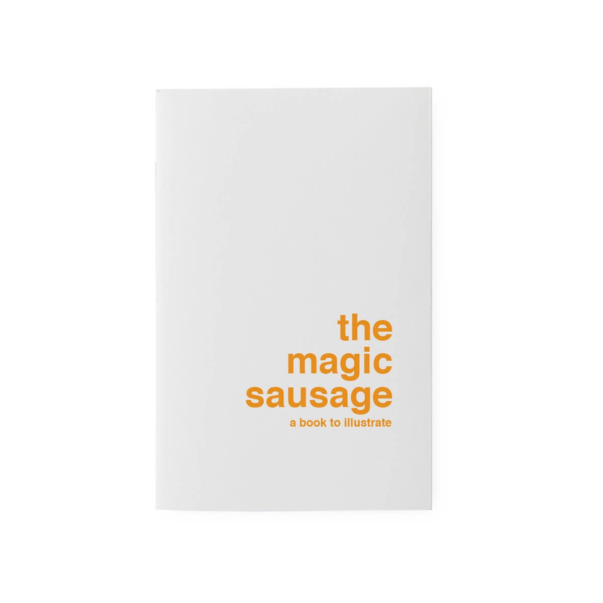 'The Magic Sausage' Drawing Book