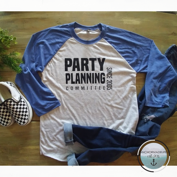 Party Planning Committee UNISEX Shirt | The Office Shirt | Est. 2005 | Raglan Shirt