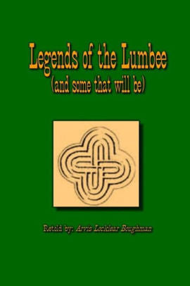 Legends of the Lumbee (and some that will be) - Arvis Locklear Boughman