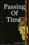 Passing Of Time - Dorothy M. Mathis
