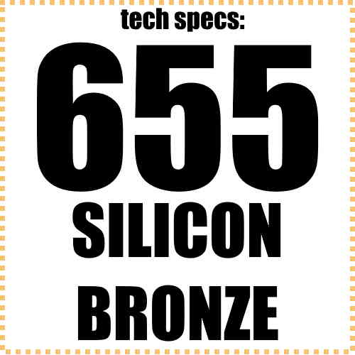 655 Silicon Bronze Tech Specs