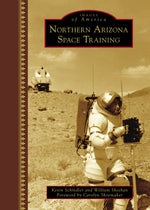 Images of America: Northern Arizona Space Training
