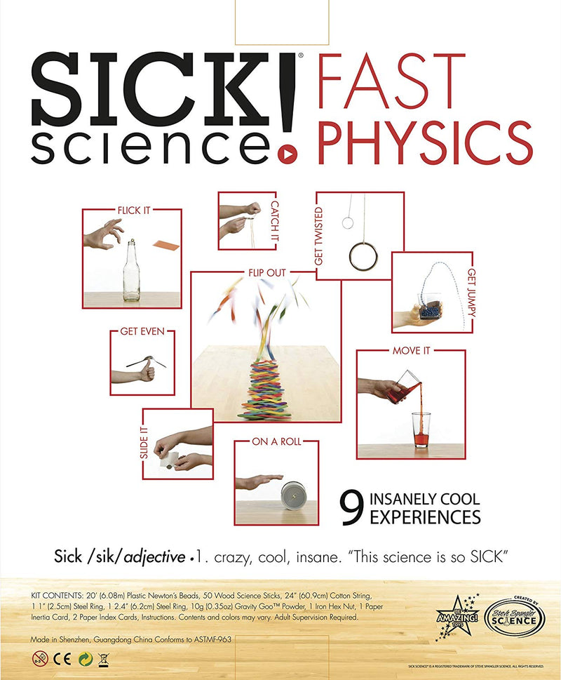 Sick Science! Fast Physics
