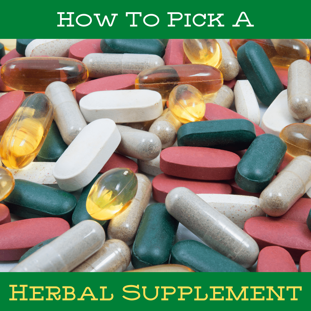 How to Pick a Herbal Supplement