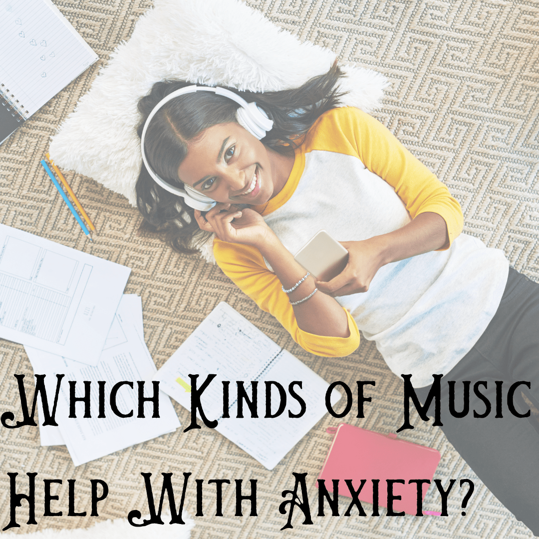 Which Kinds of Music Help With Anxiety?