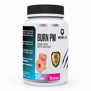 Burn PM - Appetite Suppressant - CRUSH CRAVINGS, DECREASE YOUR APPETITE AND NATURALLY BURN FAT - FREE SHIPPING