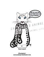 "Snow Leopard Postcard Cartoon Saying, ""My fur coat and scarf AKA tail, not yours humans..."" Endangered Animal Art"