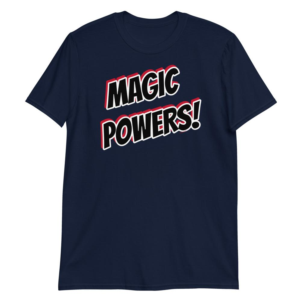 MAGIC POWERS! -Superhero Tee - Magic Swag Club
