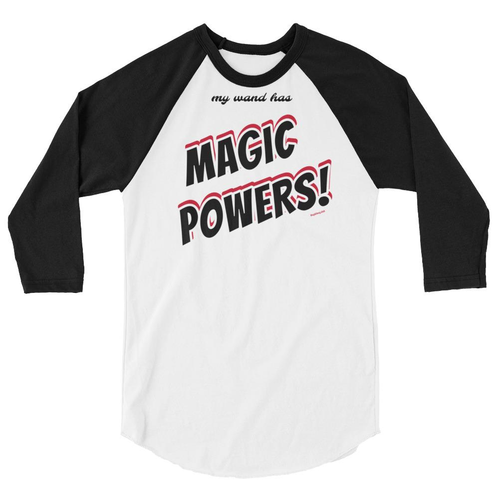 My WAND has MAGIC POWERS! -Superhero Baseball Shirt - Magic Swag Club