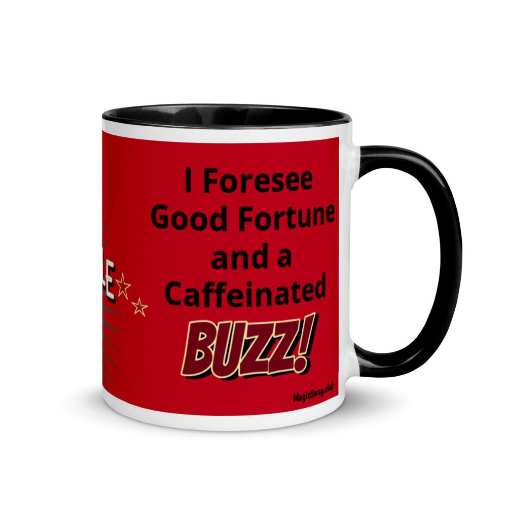 Caffeine BUZZ! -Good Fortune Mug in Flame - Magic Swag Club