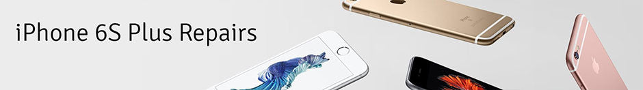Apple iPhone 6S Plus Repair Banner