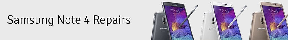 Samsung Galaxy Note 4 Repair Banner