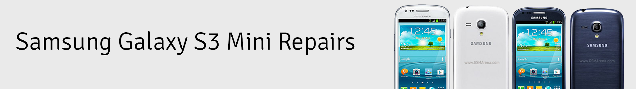 amsung Galaxy S3 Mini Repair