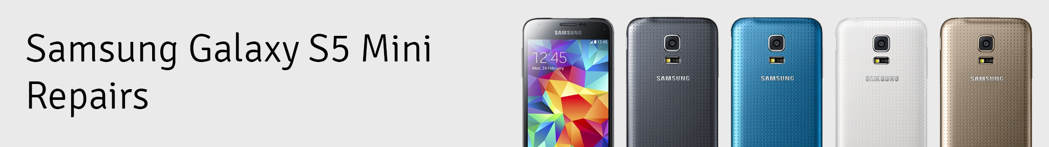 Samsung Galaxy S5 Mini Repair