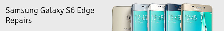 Samsung Galaxy S6 Edge Repair Banner