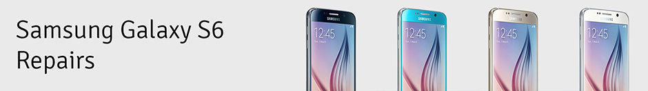 Samsung Galaxy S6 REpair Banner