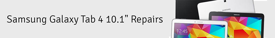 "Samsung Galaxy Tab 4 10.1"" Repair Banner"