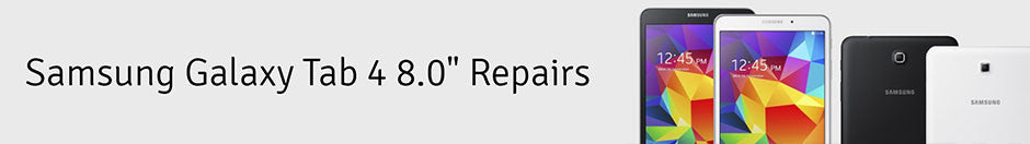 "Samsung Galaxy Tab 4 8.0"" Repair Banner"