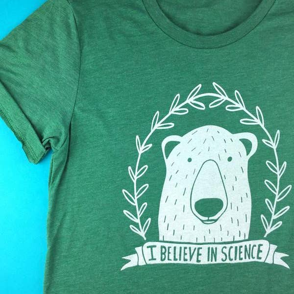 I Believe in Science Shirt - Unisex