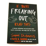 If You're Freaking Out, Read This Paperback Book/Workbook