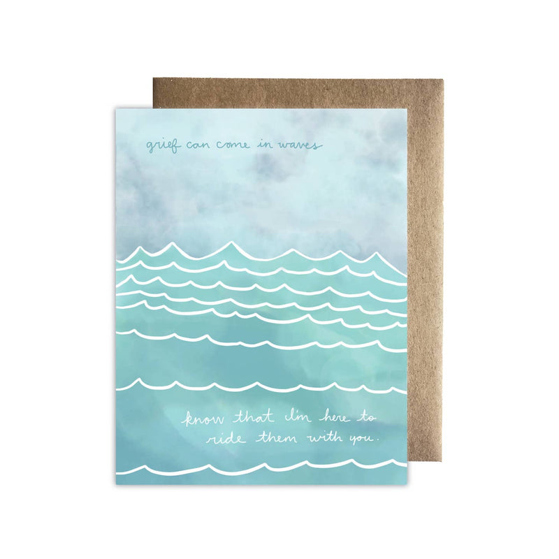 Grief Comes In Waves Card